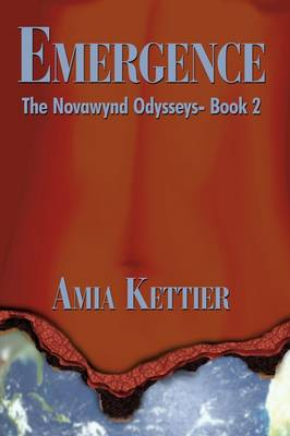 Emergence: The Novawynd Odysseys- Book 2