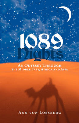 1089 Nights: An Odyssey Through the Middle East, Africa and Asia