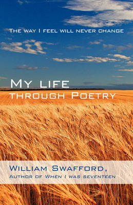My Life Through Poetry: The Way I Feel Will Never Change