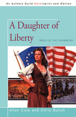 A Daughter of Liberty: Wars of the Shannons