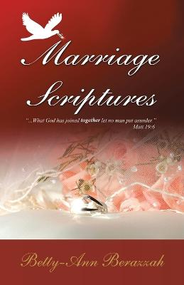 Marriage Scriptures: What God Has Joined Together, Let No Man Separate.