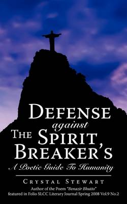 Defense Against the Spirit Breaker's: A Poetic Guide to Humanity