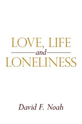 Love, Life and Loneliness