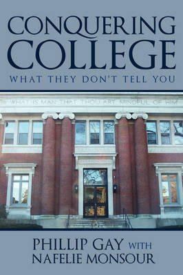 Conquering College: What They Don't Tell You