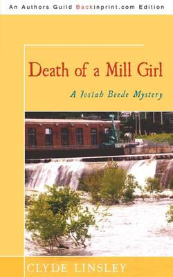 Death of a Mill Girl: A Josiah Beede Mystery