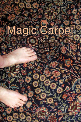 Magic Carpet: Selected Poems