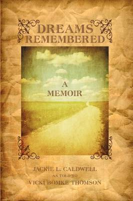 Dreams Remembered: A Memoir