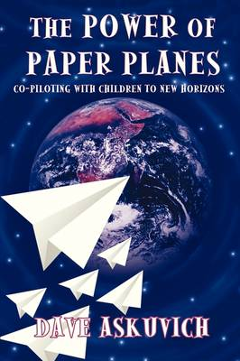 The Power of Paper Planes: Co-Piloting with Children To New Horizons