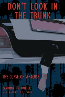 Don't Look in the Trunk -Book One: The Curse of Syracuse