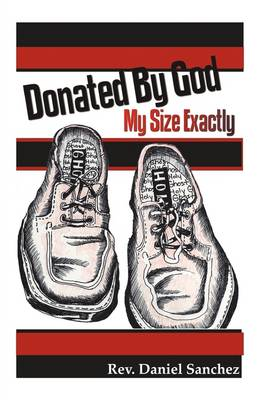 Donated by God: My Size Exactly