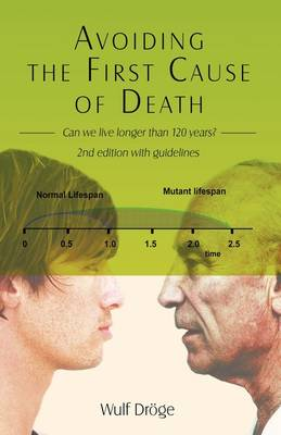 Avoiding the First Cause of Death: Can We Live Longer and Better?