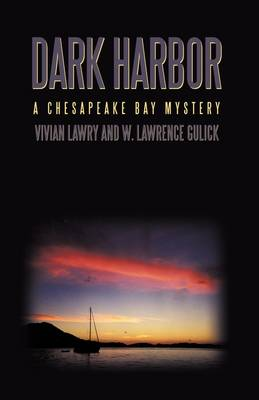 Dark Harbor: A Chesapeake Bay Mystery