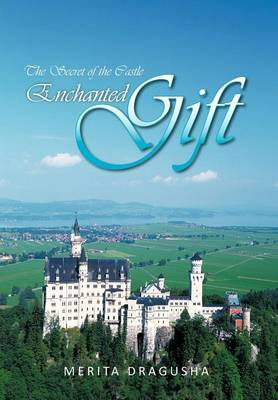 Enchanted Gift: The Secret of the Castle