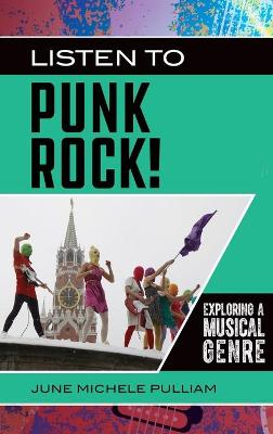 Listen to Punk Rock!: Exploring a Musical Genre