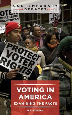 Voting in America: Examining the Facts