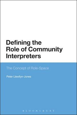 Defining the Role of Community Interpreters: The Concept of Role-Space
