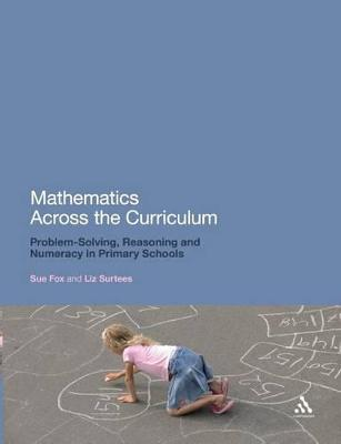 Mathematics Across the Curriculum: Problem Solving, Reasoning and Numeracy in Primary Schools