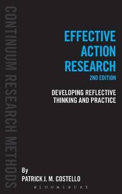 Effective Action Research: Developing Reflective Thinking and Practice