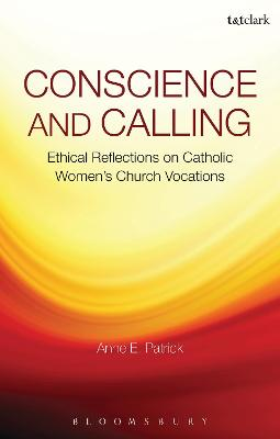 Conscience and Calling: Ethical Reflections on Catholic Women's Church Vocations