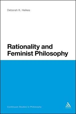 Rationality and Feminist Philosophy