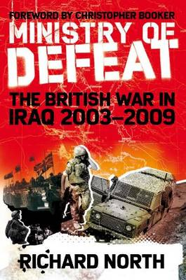 Ministry of Defeat: The British in Iraq: 2003-2009