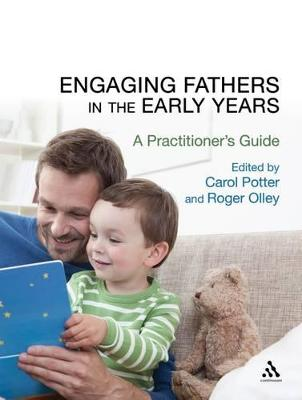 Engaging Fathers in the Early Years: A Practitioner's Guide