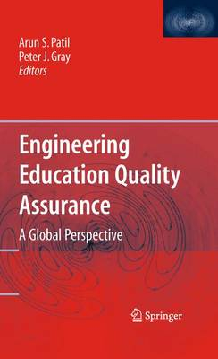 Engineering Education Quality Assurance: A Global Perspective