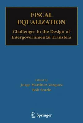 Fiscal Equalization: Challenges in the Design of Intergovernmental Transfers