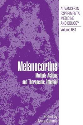 Melanocortins: Multiple Actions and TherapeuticPotential