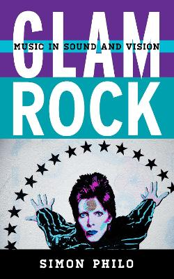 Glam Rock: Music in Sound and Vision