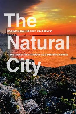 The Natural City: Re-envisioning the Built Environment