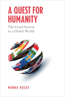 A Quest for Humanity: The Good Society in a Global World
