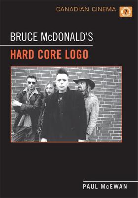 Bruce McDonald's 'Hard Core Logo'