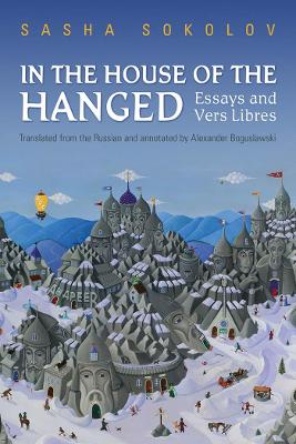 In the House of the Hanged: Essays and Vers Libres
