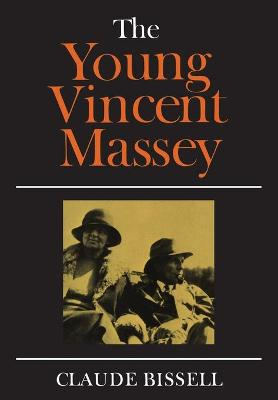 The Young Vincent Massey