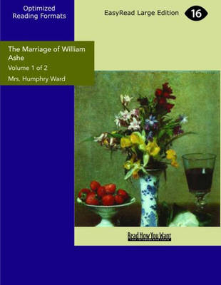 The Marriage of William Ashe (2 Volume Set)
