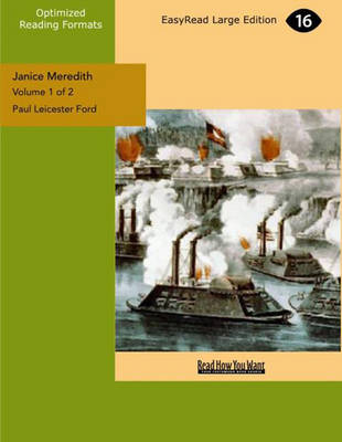 Janice Meredith (2 Volume Set): A Story of the American Revolution