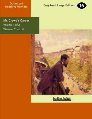 Mr. Crewe's Career (2 Volume Set)