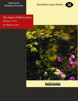 The Heart of Mid-Lothian (2 Volume Set)