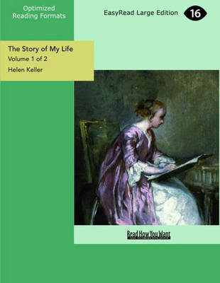 The Story of My Life (2 Volume Set)