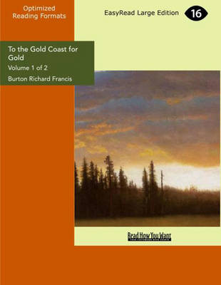 To the Gold Coast for Gold (2 Volume Set)
