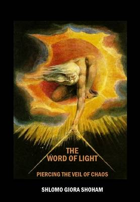 The Word of Light: Piercing the Veil of Chaos