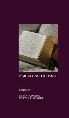 Narrating the Past: (Re)constructing Memory, (Re)negotiating