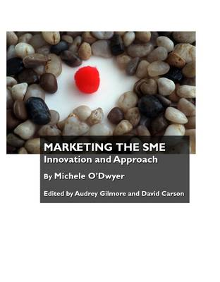Marketing the SME: Innovation and Approach