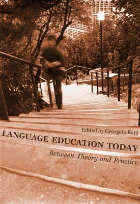 Language Education Today: Between Theory and Practice