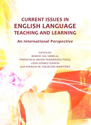 Current Issues in English Language Teaching and Learning: An International Perspective