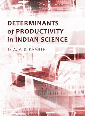 Determinants of Productivity in Indian Science