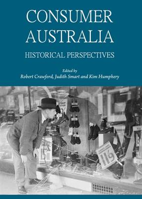 Consumer Australia: Historical Perspectives
