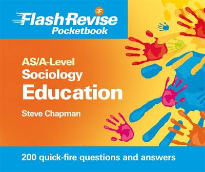 AS/A-level Sociology: Education and Sociological Research Methods Flash Revise Pocketbook