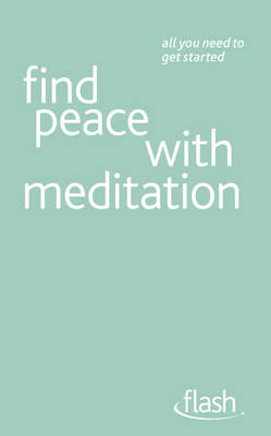 Find Peace with Meditation: Flash